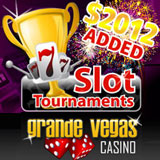 Grande Vegas Casino New Years Add-On Slot Tournament