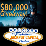 Jackpot Capital Casino 80K Dark Knight Giveaway Has Begun