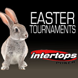 Intertops GTD and Freeroll Poker Tournaments Could Delay Easter Bunny Annual Egg Drop This Weekend and CAPT Velden Satellites Have Begun