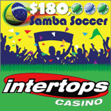 Intertops Casino Catches World Cup Football Fever during Samba Soccer Casino Bonus Giveaway
