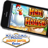 Henhouse Slot Game Now in Jackpot Capital Mobile Casino for Smartphone and Tablet Users