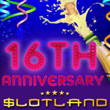 Free chip and casino bonus and new low bet options for Slotland 16 birthday celebrations