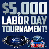 Lincoln Casino and Liberty Slots Join Together for Labor Day Slots Tournament