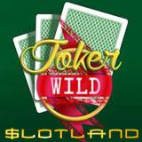Joker Wild Video Poker Debuts at Slotland with Freebie and Bonus